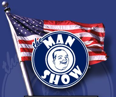 The Man Show... ¿American pride?